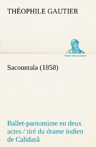 Sacountala (1858) ball...