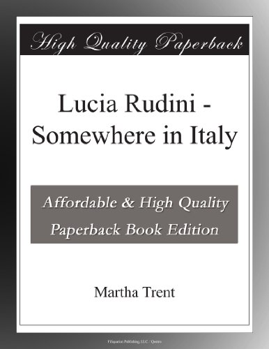 Lucia Rudini: Somewhere in Italy