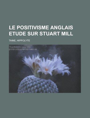 Le positivisme anglais...