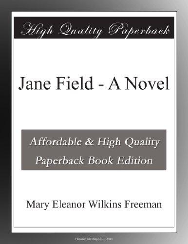 Jane Field: A Novel