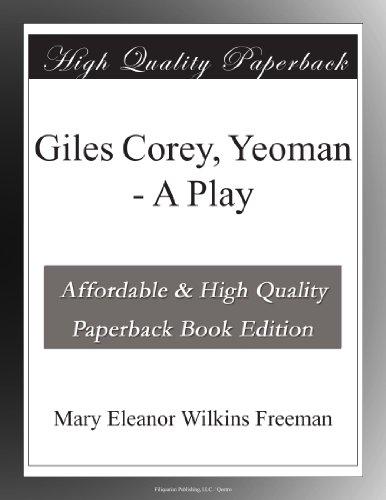 Giles Corey, Yeoman: A...
