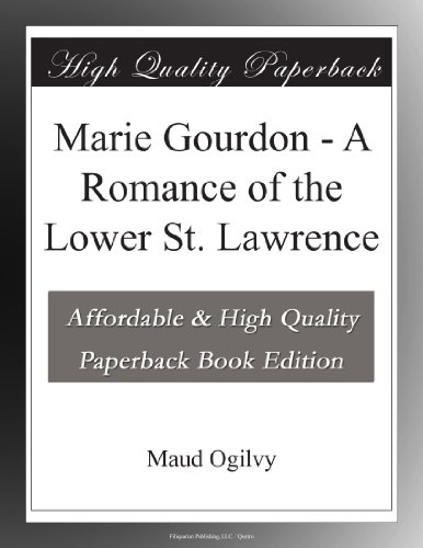 Marie Gourdon A Romanc...