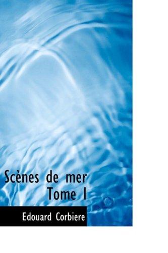 Scènes de mer, Tome I