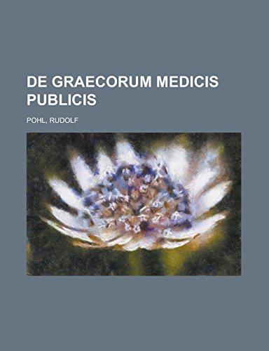 De Graecorum Medicis P...