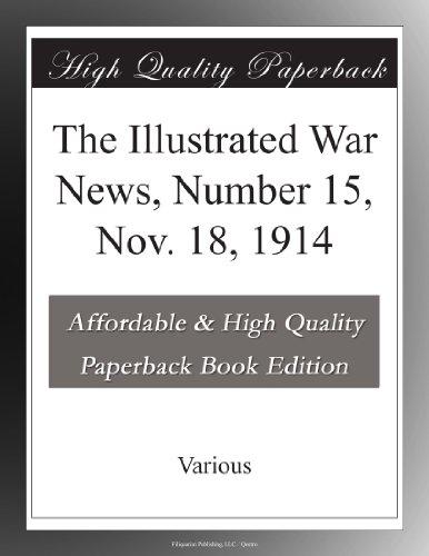 The Illustrated War News, Number 15, Nov. 18, 1914