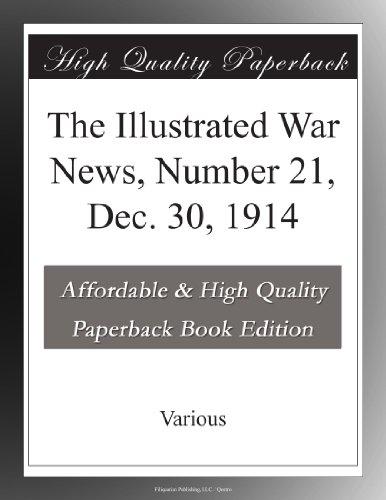 The Illustrated War News, Number 21, Dec. 30, 1914