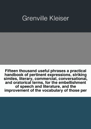 Fifteen Thousand Useful Phrases