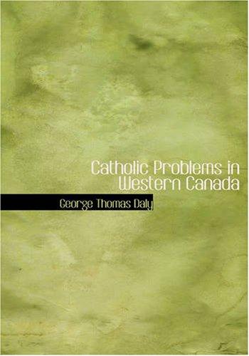 Catholic Problems in W...