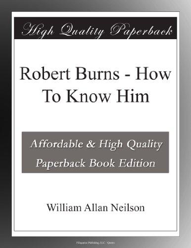 Robert Burns: How To K...