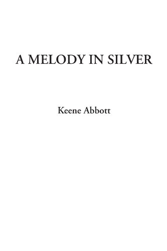 A Melody in Silver