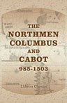 The Northmen, Columbus and Cabot, 985-1503