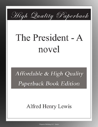 The President: A Novel