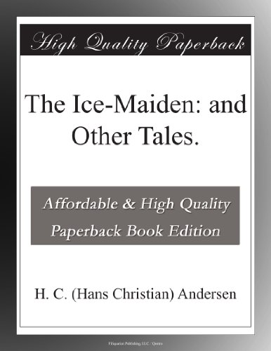 The Ice-Maiden: and Ot...