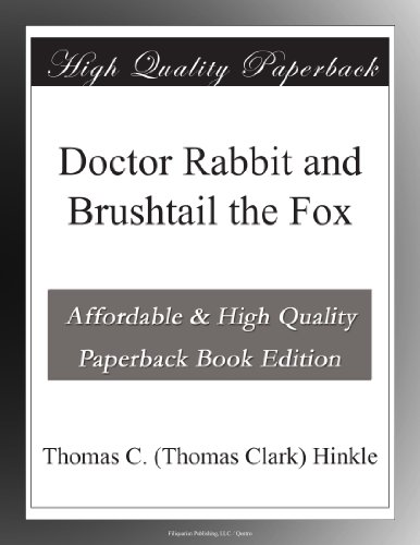 Doctor Rabbit and Brus...