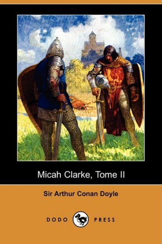 Micah Clarke - Tome II...