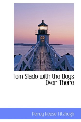 Tom Slade with the Boy...