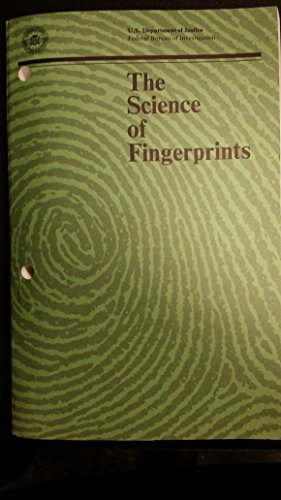 The Science of Fingerprints Classification and Uses