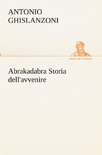 Abrakadabra Storia del...