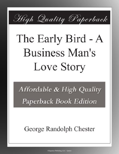 The Early Bird: A Busi...