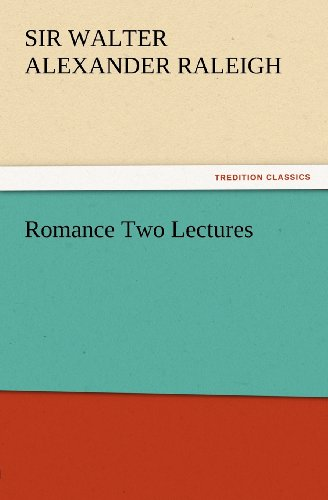 Romance: Two Lectures