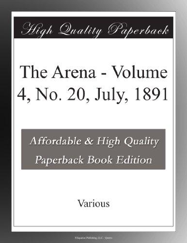 The Arena Volume 4, No...