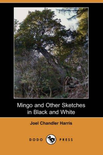 Mingo, and Other Sketc...