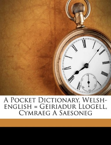 A Pocket Dictionary Welsh-English