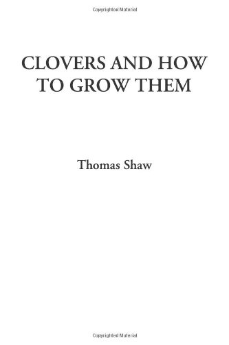 Clovers and How to Gro...