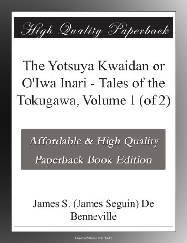 The Yotsuya Kwaidan or...