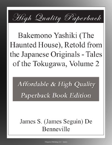 Bakemono Yashiki (The Haunted House), Retold from the Japanese Originals