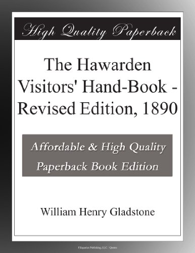 The Hawarden Visitors' Hand-Book Revised Edition, 1890