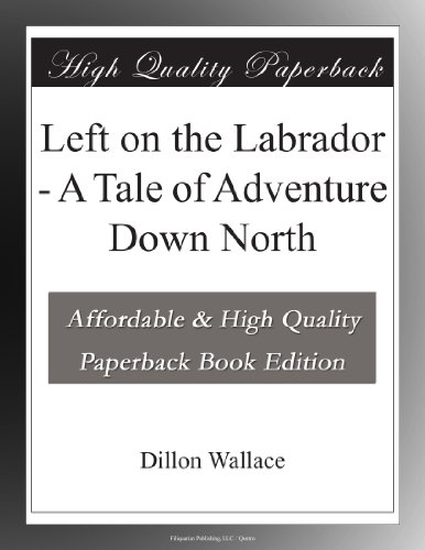 Left on the Labrador: ...