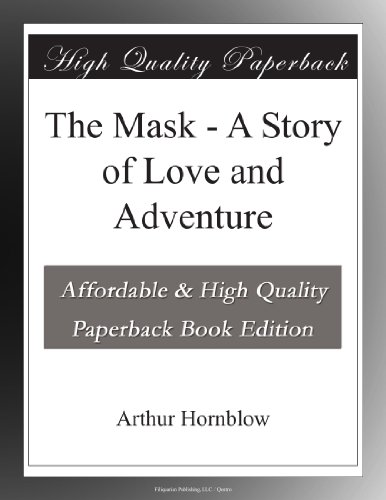 The Mask: A Story of L...