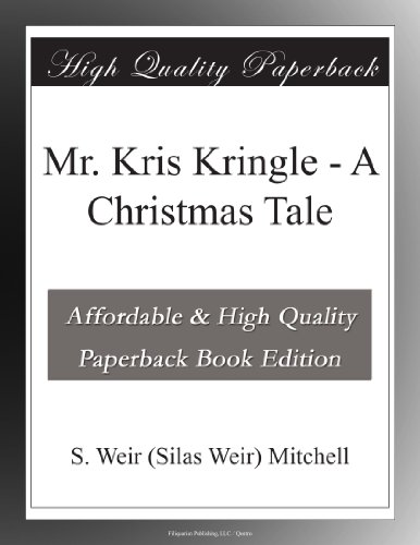 Mr. Kris Kringle: A Ch...