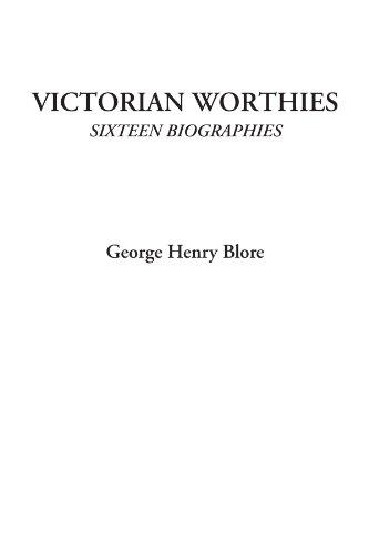 Victorian Worthies Six...