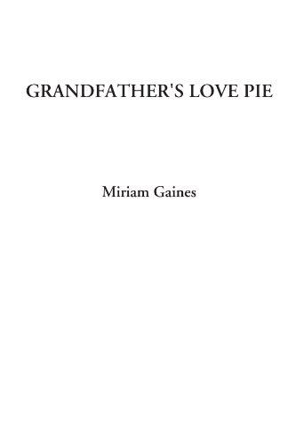 Grandfather's Love Pie