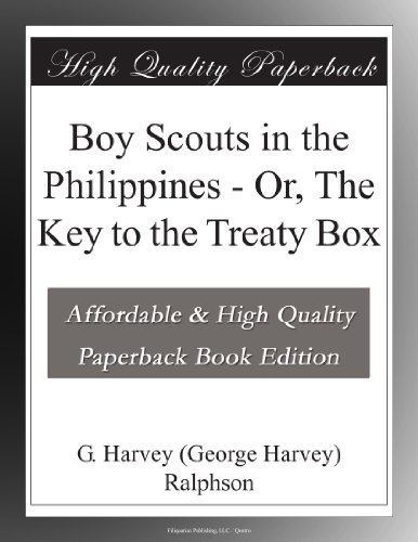 Boy Scouts in the Philippines; Or, The Key to the Treaty Box