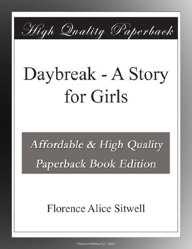 Daybreak: A Story for Girls