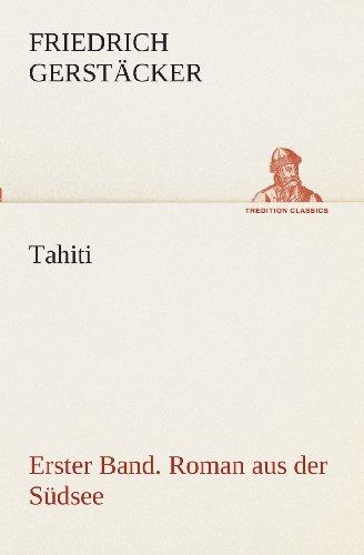 Tahiti: Roman aus der ...