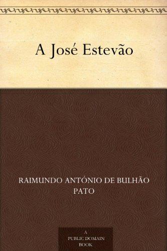 A José Estevão