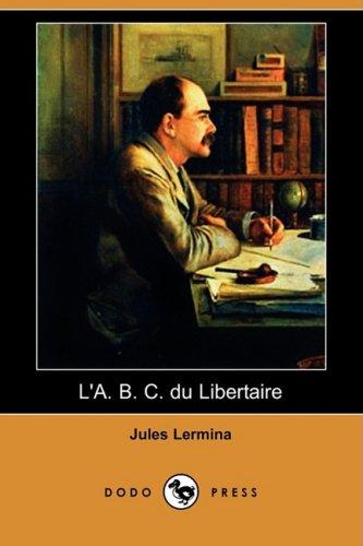L'A. B. C. du libertaire