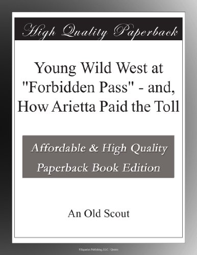 """Young Wild West at """"Fo..."""