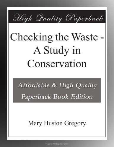 Checking the Waste: A ...