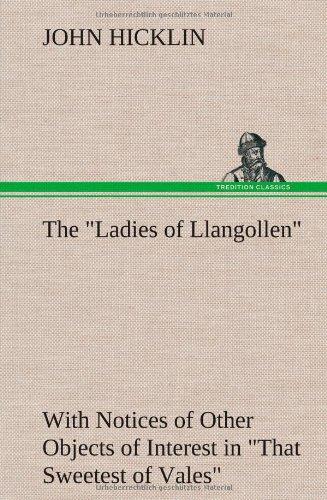 "The ""Ladies of Llangol..."