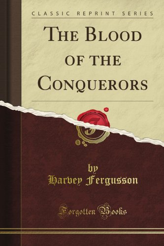 The Blood of the Conqu...