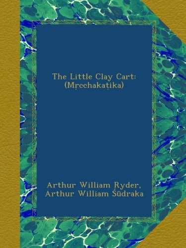 The Little Clay Cart M...