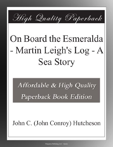 On Board the Esmeralda...