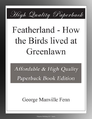 Featherland: How the B...