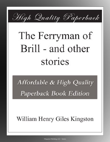 The Ferryman of Brill ...