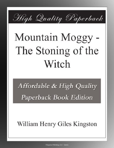 Mountain Moggy: The Stoning of the Witch
